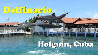 Delfinario Bahia de Naranjo, Holguin, Cuba (2013)