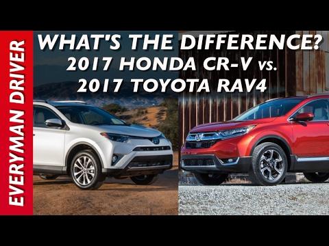What's the Difference: 2017 Honda CR-V vs 2017 Toyota Rav4 on Everyman Driver