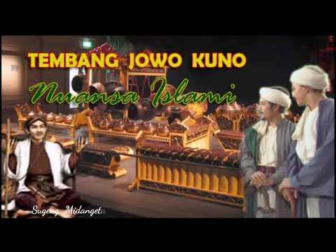 GENDING, TEMBANG JAWA ISLAMI, MENYEJUKKAN HATI