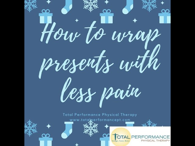 How to wrap presents with less pain