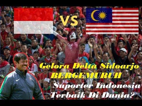 Yo Ayo Indonesia Ku Ingin Kita Harus Menang Stadion Gelora Delta Sidoarjo