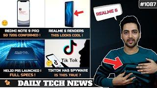 Redmi Note 9 Pro SD 720G,Realme 6 Photo,Tiktok Spyware,Google-Huawei PatchUp,Helio P95 Specs # 1087