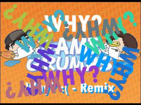 Game Grumps Remix - Why?