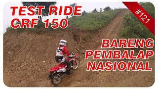 TEST RIDE & REVIEW MOTOR CRF 150 L BARENG PEMBALAP NASIONAL INDONESIA