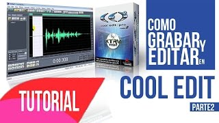Como Grabar Y Editar Con Cool Edit | Adobe Audition | Tutorial Lil Pacs (parte 2)