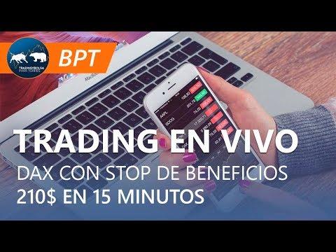 TRADING EN VIVO | DAX CON STOP DE BENEFICIOS  210$ EN 15 MIN