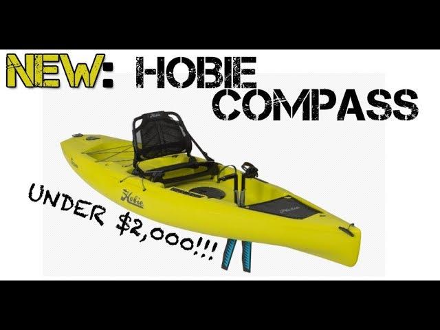 NEW: 2018 Hobie Compass Pedal Kayak For Under $2,000