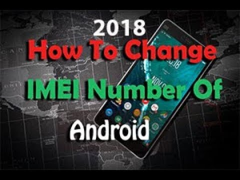 how to change imei number on android 2019 | ( Root ) | chamelephon |  Tomal's Guide