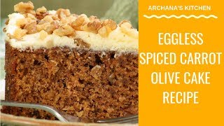 Carrot Olive Loaf Cake By Archana's Kitchen