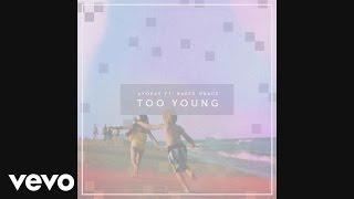 ayokay - Too Young (Audio) ft. Baker Grace thumbnail