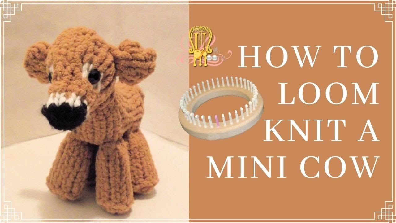 How To Loom Knit a Mini Cow - YouTube