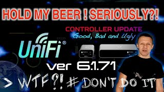 20210402 UNIFI Controller 6.1.71 WT#$@! ? Watch Before Updating And Risking Your Setup !