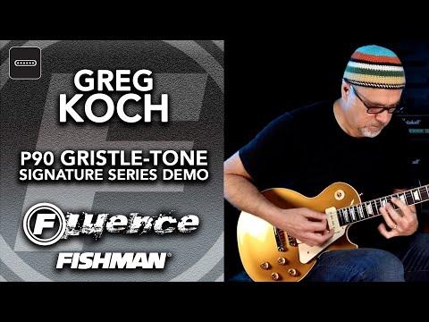 Fishman Fluence P90 Greg Koch Gristle-Tone Signature Series Demo