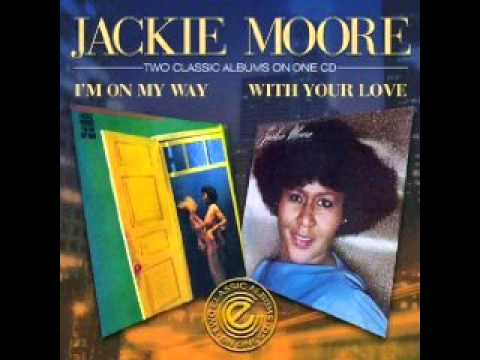 Jackie Moore  With Your Love