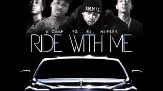 rj ride with me remix feat yg nipsey hussle k camp