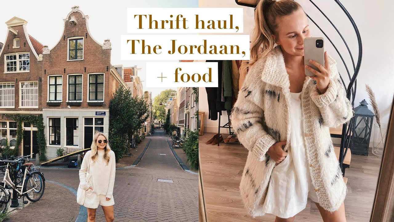 THRIFT HAUL, THE JORDAAN + WHAT I EAT | WEEKDAY VLOG IN AMSTERDAM | ANDREA CLARE