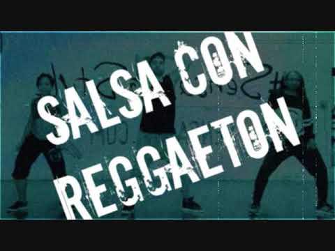 Reggaeton en Salsa Lo Nuevo y Lo Mejor