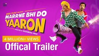Download lagu Marrne Bhi Do Yaaron Trailer Krushna Rishaab Chauhaan Kashmera Shah MP3