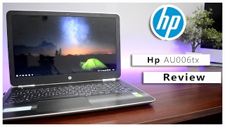 HP Pavilion 15-AU006TX In Depth Review 2017