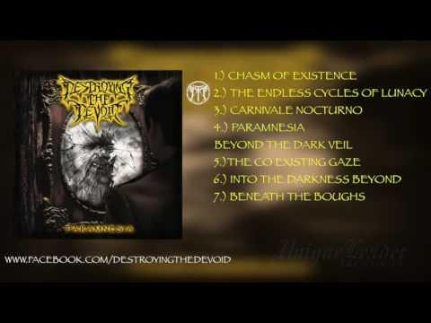 Destroying The Devoid - Paramnesia   Full Album Stream