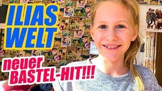 ILIAS WELT - Neuer Bastel-Hit!!!