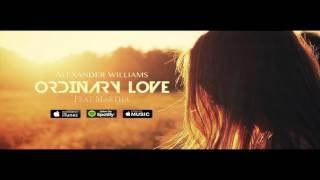 Alexander Williams Feat. Martha - Ordinary Love