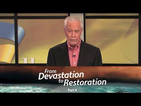 From Devastation To Restoration 4