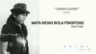 Mata Indah Bola Pingpong - Iwan Fals Cover