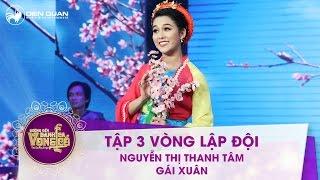 Đường đến danh ca vọng cổ | tập 3: Nguyễn Thị Thanh Tâm – Gái xuân