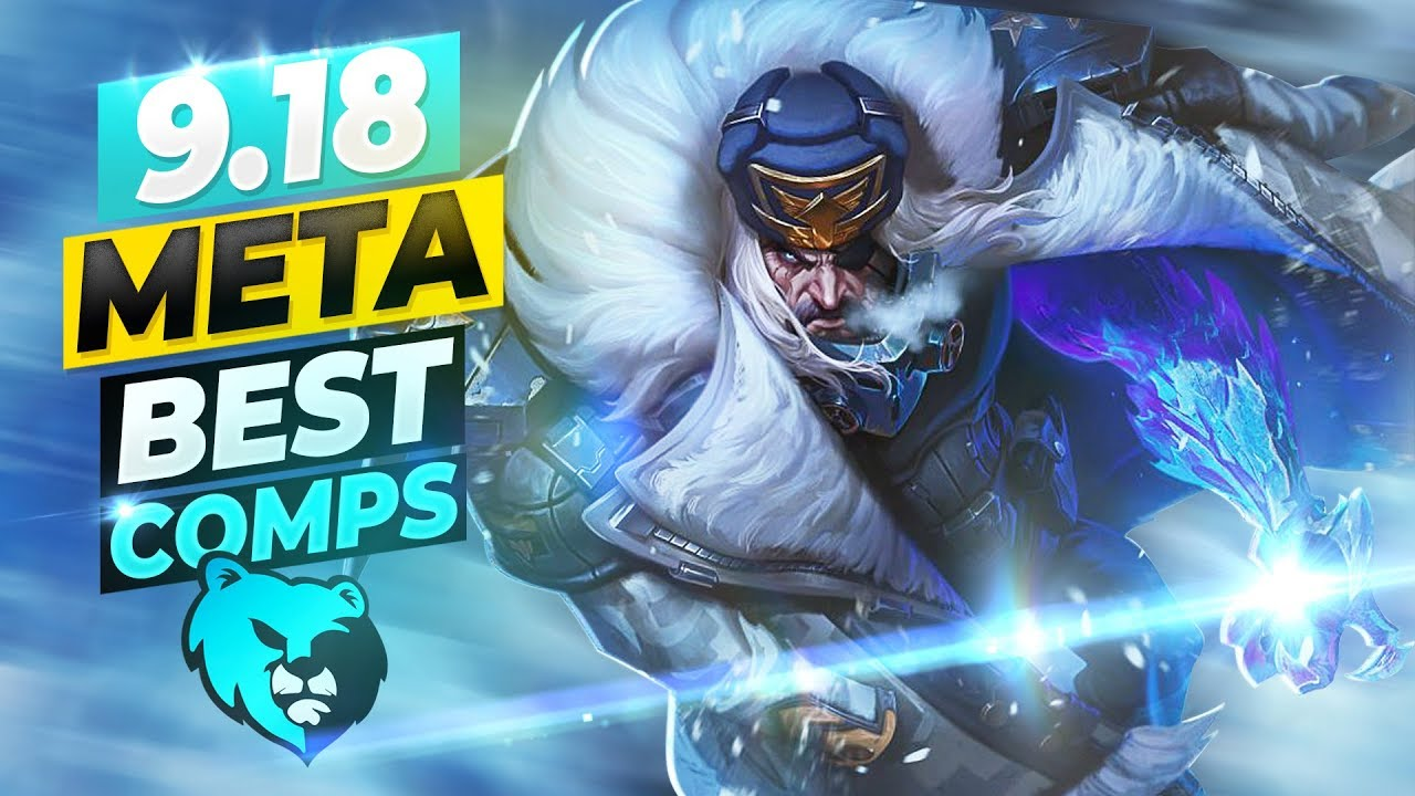 BEST Comps Guide to 9.18 Meta Teamfight Tactics Guide TFT Tier List