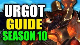 SEASON 10 URGOT GAMEPLAY GUIDE - (Best Urgot Build, Runes, Playstyle) - League of Legends
