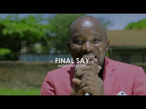 3  Moses Sirgoi - Final Say |Official Music Video|