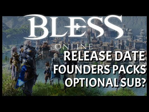 Bless Online Release Date And Founders Packs | Optional Sub With Premium Time?