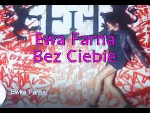 Ewa Farna - Bez Ciebie ( POLECAMY )