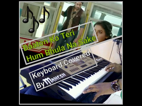 Keyboard cover of Baaton Ko Teri Hum Bhulana sake