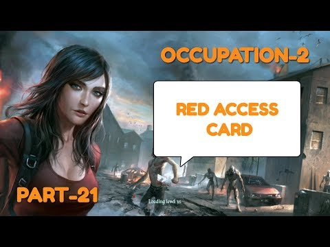 OCCUPATION-2 GAMEPLAY PART-21(RED ACCESS CARD)