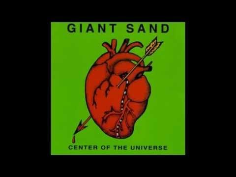 Giant Sand - Center of the universe (FULL ALBUM)