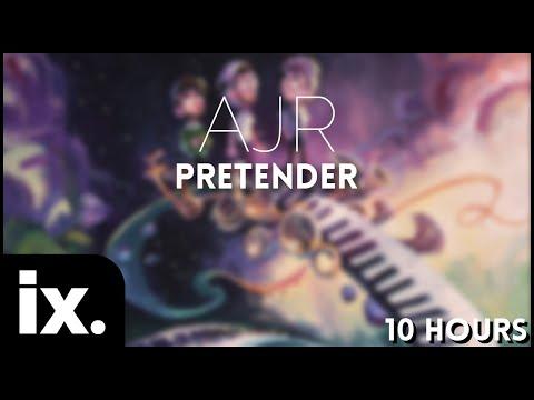 AJR ( ft. Lil Yachty & Steve Aoki) - Pretender // 10 Hours