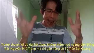 Trump chuyến đi dự đại hội Apec không thèm ngó ngàng đến Đổng Trác Nguyễn Phú Trọng.