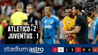Atletico Madrid 2 - 1 Juventus | ICC 2019 Highlights | Astro SuperSport