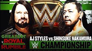 WWE Greatest Royal Rumble Simulation AJ Styles Vs Shinsuke Nakamura WWE Championship