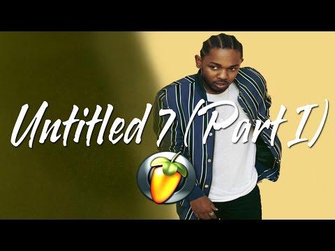Kendrick Lamar - untitled 07 (Part I) (Instrumental Remake FL Studio)