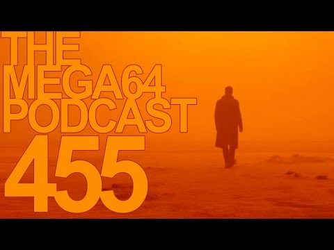 MEGA64 PODCAST: EPISODE 455