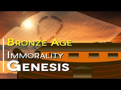 5 Painful Verses in the Bible | Bronze Age Immorality: Genesis
