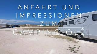 Camping Olé Anfahrt und Impressionen