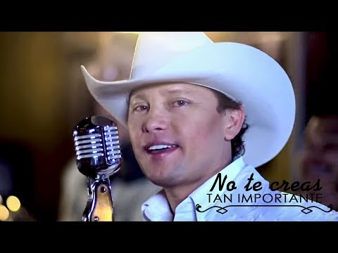 Giovanny Ayala - No Te Creas Tan Importante (Vídeo Oficial)