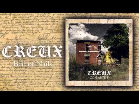 Creux - Bed of Nails [New Song 2015]