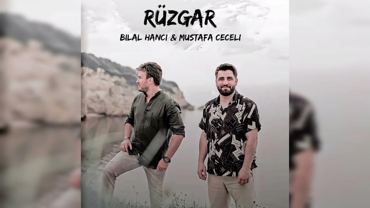Bilal Hancı & Mustafa Ceceli - Rüzgar ( Offical Video ) - YouTube