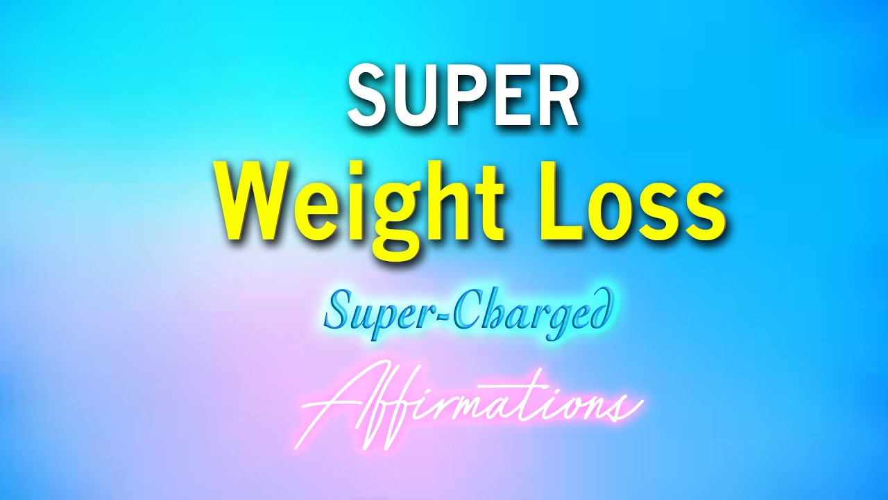 We make affirmations for weight loss 16