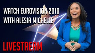LIVE: Eurovision 2019 Grand Final [Watch w/Alesia Michelle]
